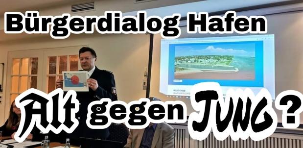 Bürgerdialog Hafen – Alt gegenJung?