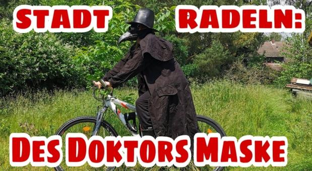 STADTRADELN: Des DoktorsMaske